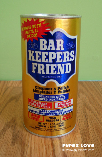Pyrex Love - Bar Keepers Friend